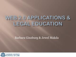 Web 2.0 Applications & Legal education