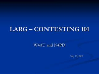 LARG – CONTESTING 101
