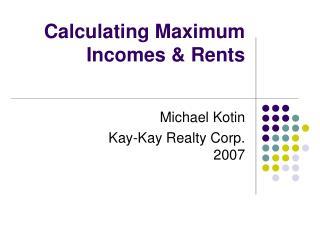 Calculating Maximum Incomes & Rents