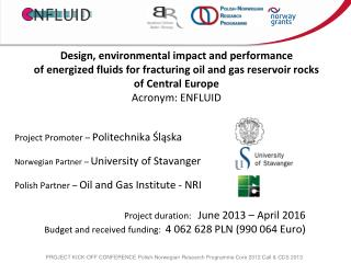 Project  Promoter  –  Politechnika Śląska Norwegian  Partner –  University  of Stavanger