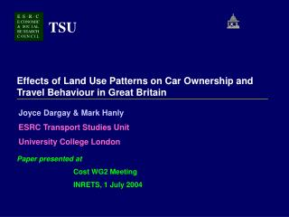 Effects of Land Use Patterns on Car Ownership and Travel Behaviour in Great Britain