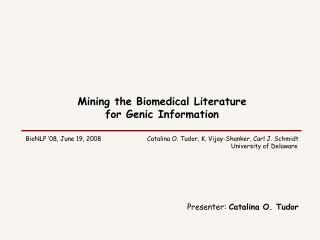 Mining the Biomedical Literature for Genic Information