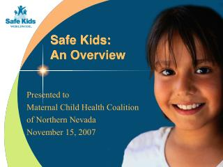 Safe Kids:  An Overview