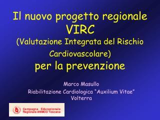 "Marco Masullo Riabilitazione Cardiologica ""Auxilium Vitae"" Volterra"