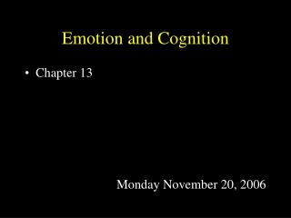 Emotion and Cognition