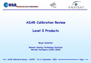 ASAR Calibration Review Level 0 Products