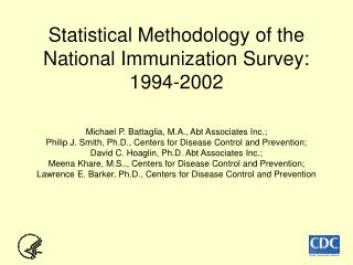 Statistical Methodology of the National Immunization Survey: 1994-2002