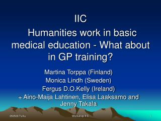 IIC Humanities work in basic medical education - What about in GP training?