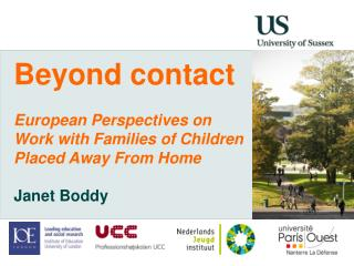 Beyond contact European Perspectives on  Work with Families of Children Placed Away From Home