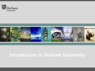 Introduction to Durham University