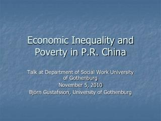 Economic Inequality and Poverty in P.R. China