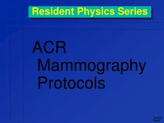 Resident Physics Series