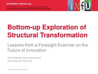 Bottom-up Exploration of Structural Transformation