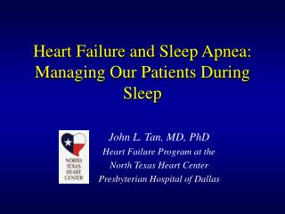Heart Failure and Sleep Apnea:  Managing Our Patients During Sleep