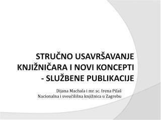 stručno usavršavanje knjižničara i novi koncepti - službene publikacije