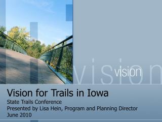 Vision for Trails in Iowa