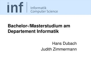 Bachelor-/Masterstudium am Departement Informatik