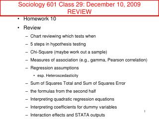 Sociology 601 Class 29: December 10, 2009 REVIEW