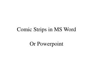 Comic Strips in MS Word