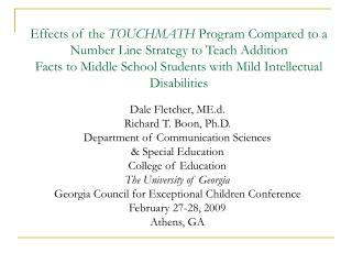 Effects of the TOUCHMATH Program Compared to a Number Line Strategy to Teach Addition Facts to Middle School Students wi