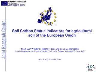 Soil Carbon Status Indicators for agricultural soil of the European Union