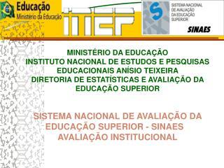 INEP – EDUCAÇÃO BÁSICA E EDUCAÇÃO                SUPERIOR ESTUDOS E PESQUISAS ESTATÍSTICAS