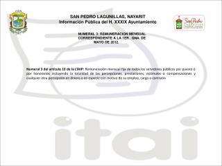 NUMERAL 3: REMUNERACION MENSUAL CORRESPONDIENTE A LA 1ER . QNA. DE                  MAYO DE 2012.