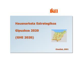 Hausnarketa Estrategikoa Gipuzkoa 2020  (GHE 2020)