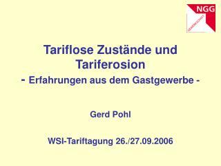 Tariflose Zust nde und Tariferosion - Erfahrungen aus dem Gastgewerbe -