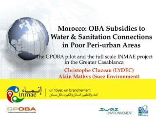 Morocco: OBA Subsidies to Water & Sanitation Connections  in Poor Peri-urban Areas
