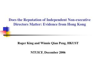 Does the Reputation of Independent Non-executive Directors Matter: Evidence from Hong Kong