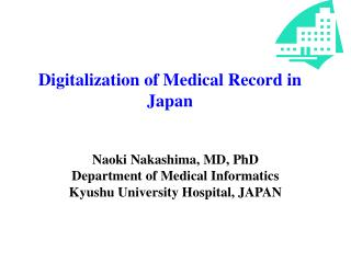Digitalization of Medical Record in Japan