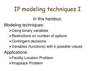 IP modeling techniques I