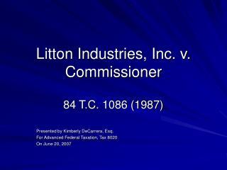 Litton Industries, Inc. v. Commissioner
