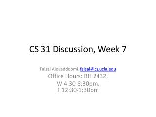 CS 31 Discussion, Week  7