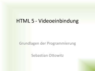 HTML 5- Videoeinbindung