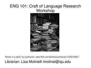 ENG 101: Craft of Language Research Workshop