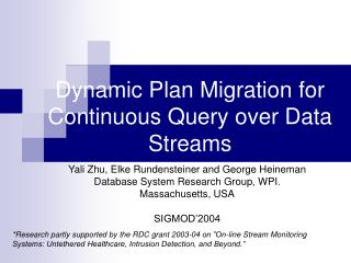 Dynamic Plan Migration for Continuous Query over Data Streams