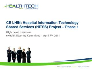 CE LHIN: Hospital Information Technology Shared Services (HITSS) Project – Phase 1