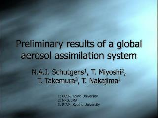 Preliminary results of a global aerosol assimilation system