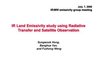 IR Land Emissivity study using Radiative Transfer and Satellite Observation