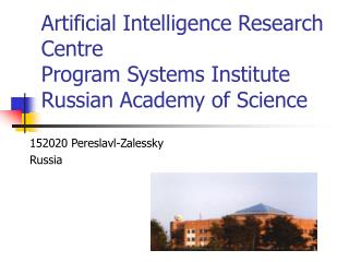 Artificial Intelligence Research Centre Program Systems Institute Russian Academy of Science