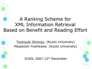 A Ranking Scheme for  XML Information Retrieval  Based on Benefit and Reading Effort