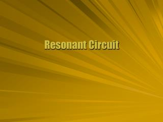 Resonant Circuit