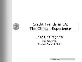 Credit Trends in LA:  The Chilean Experience