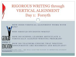 RIGOROUS WRITING through VERTICAL ALIGNMENT Day 1:  Forsyth