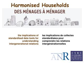 Harmonised Households