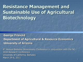 Resistance Management and Sustainable Use of Agricultural Biotechnology