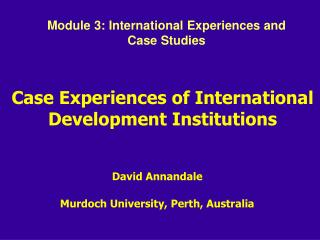Case Experiences of International Development Institutions