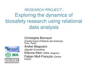 RESEARCH PROJECT : Exploring the dynamics of biosafety research using relational data analysis